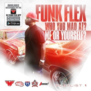 Mixtape-Funkmaster Flex – Who You Mad At- Me Or Yourself-beattown