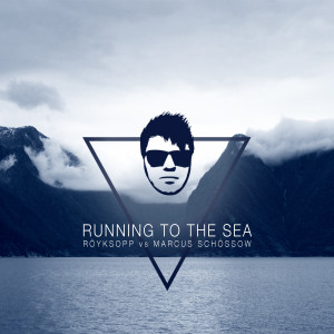 Running To The Sea (Marcus Schössow Remix)