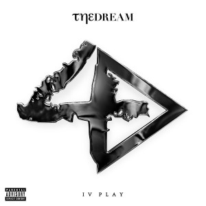 The-Dream - IV Play (Deluxe Edition) - beattown