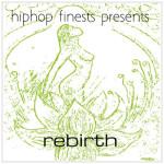 hiphopsfinest-presents-rebirth-beattown