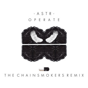 ASTR - Operate (The Chainsmokers Remix) - beattown