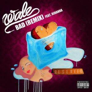 Bad (Remix) - wale-rihanna-beattown