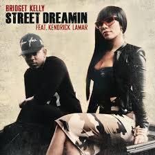 Bridget Kelly ft. Kendrick Lamar - Street Dreamin - beattown