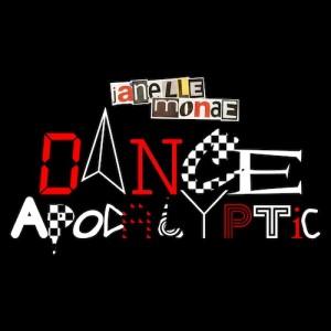 Janelle Monae – Dance Apocalyptic -beattown