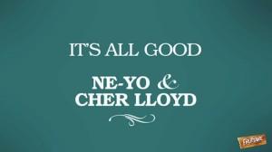 Ne-Yo & Cher Lloyd – Its All Good - beattown