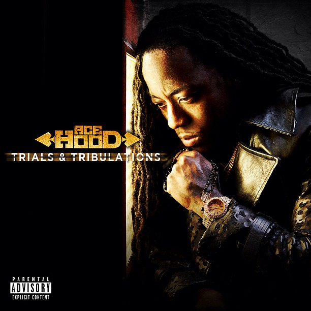 Ace Hood - Trials & Tribulations-beattown
