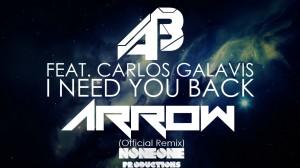 Alex Balog Feat. Carlos Galavis - I Need You Back (Arrow Remix) - beattown