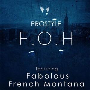DJ Prostyle (Ft. Fabolous & French Montana) - FOH - beattown