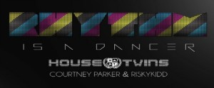 HouseTwins feat. Courtney Parker & RiskyKidd - Rhythm Is A Dancer - beattown
