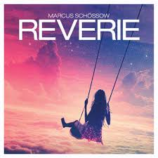 Marcus Schossow - Reverie  - BEATTOWN