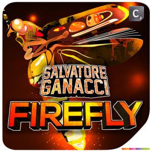 Salvatore Ganacci - Firefly (Preview) - beattown