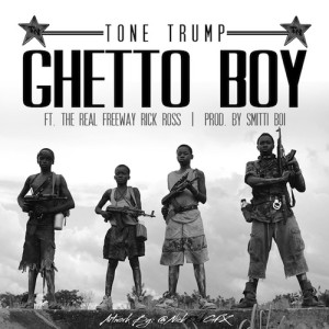 Tone Trump Ft Freeway Ricky Ross – Ghetto Boy - beattown