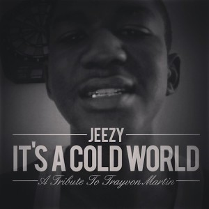 Young Jeezy – Its A Cold World (Trayvon Martin Tribute) - beattown
