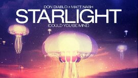 Video: Don Diablo & Matt Nash – Starlight (Could You Be Mine)