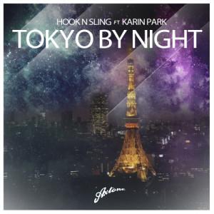 Axwell & Hook N Sling feat. Karin Park - Tokyo By Night - beattown