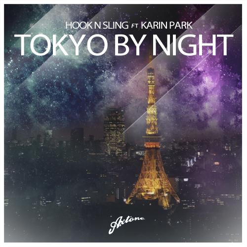 Hook N Sling feat. Karin Park – Tokyo By Night