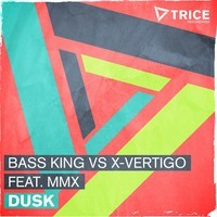 Bass King & X-Vertigo Feat. MMX - Dusk (Original Mix) - BEATTOWN