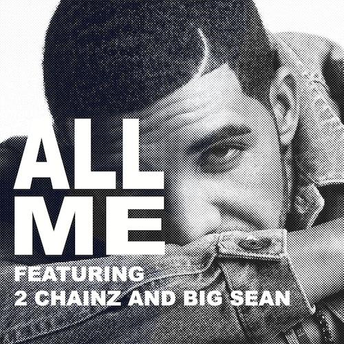 Drake Ft 2 Chainz & Big Sean – All Me - beattown