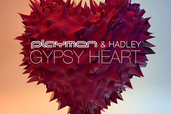 Playmen & Hadley – Gypsy Heart (Official Remixes)