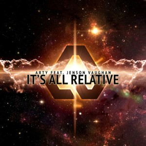 Arty ft Jenson Vaughan – It's All Relative - beattown