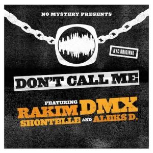 DMX & Rakim Ft Shontelle & Aleks D – Dont Call Me - beattown