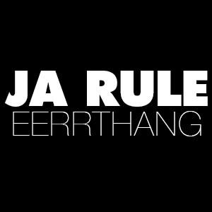 Ja Rule – Eerrthang-beattown