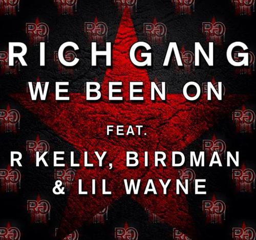 Video: Rich Gang – We Been On Feat R Kelly,Birdman & Lil Wayne