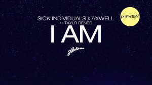 Sick Individuals & Axwell ft. Taylr Renee - I AM - BEATTOWN