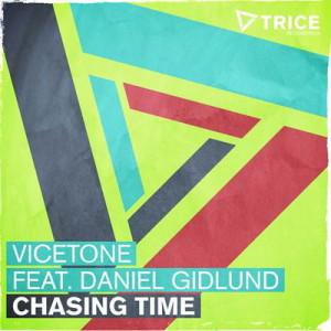 Vicetone feat. Daniel Gidlund – Chasing Time