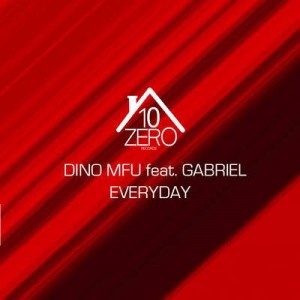Dino MFU ft Gabriel - Everyday - beattown