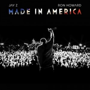 Jay-Z & Ron Howard – Made In America (Documentary) - beattown