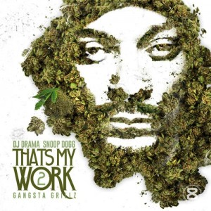 Mixtape-Snoop Dogg – Thats My Work 2 - beattown
