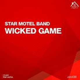 Star Motel Band – Wicked Game