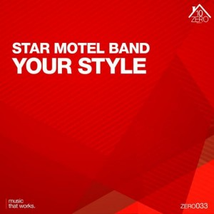 Star Motel Band - Your Style - beattown