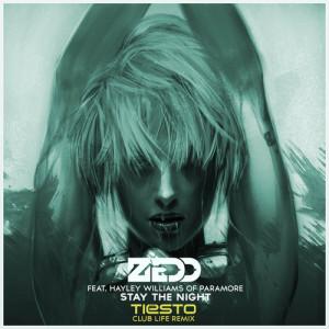 Zedd – Stay The Night (Tiësto's Club Life Remix) - beattown