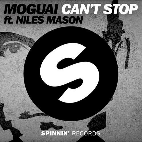 Video: MOGUAI – Can't Stop (feat. Niles Mason)