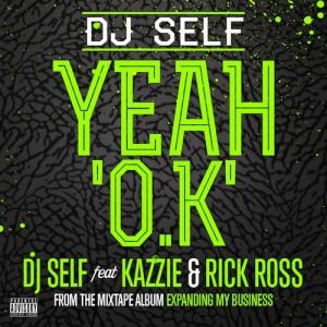 DJ Self Ft Kazzie & Rick Ross – Yeah OK - beattown