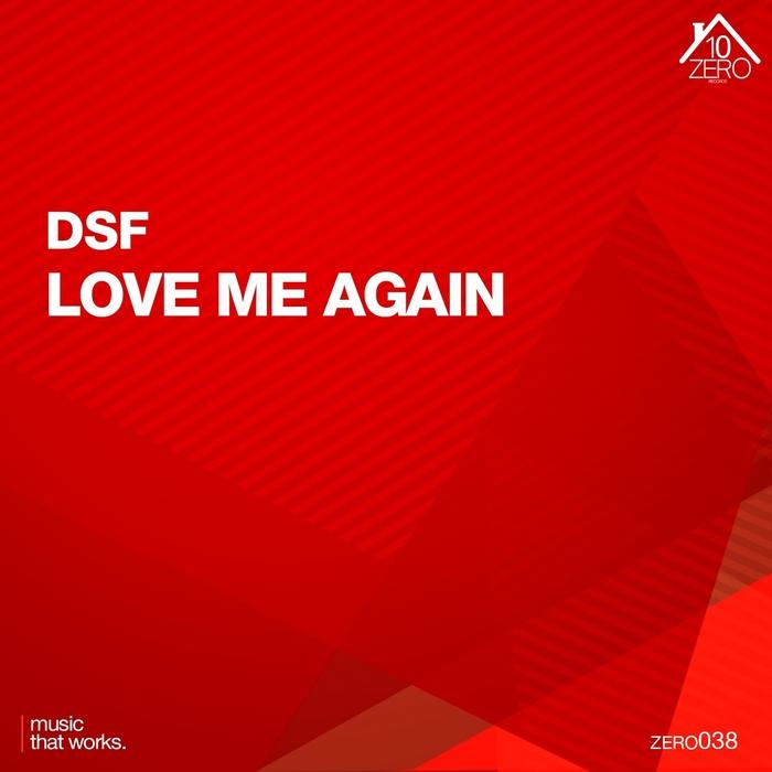 DSF – Love Me Again