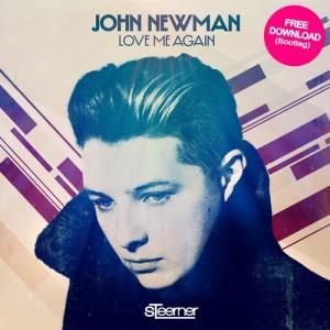 John Newman - Love Me Again (Steerner Bootleg) [FREE DOWNLOAD] - beattown