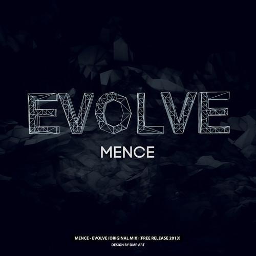 Mence – Evolve (Original Mix)