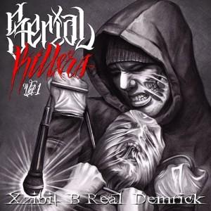 Mixtape-Xzibit, B-Real & Demrick – Serial Killers Vol 1 - beattown