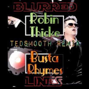 Robin Thicke Ft Busta Rhymes – Blurred Lines (Ted Smooth Remix) - beattown