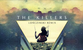 The Killers – When You Were Young (Lonczinski Remix) (Download)