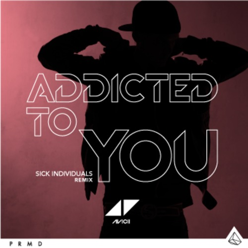 Avicii – Addicted To You (Sick Individuals Remix) (Preview)