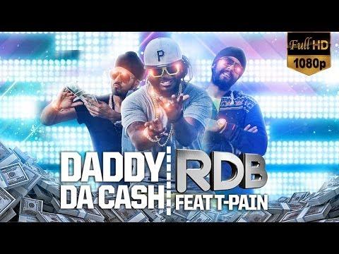 RDB feat. T-Pain – Daddy Da Cash
