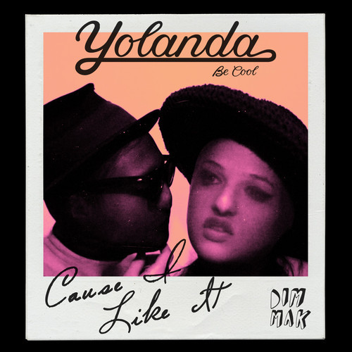 Yolanda Be Cool - Cause I Like It (Original Mix)