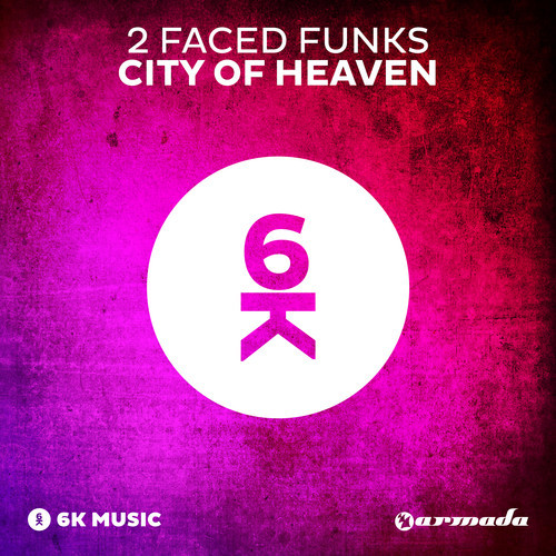 2 Faced Funks - City Of Heaven