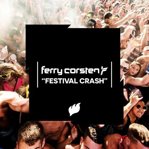Ferry Corsten – Festival Crash