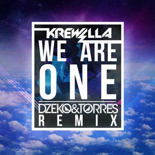 Krewella – We are One (Dzeko & Torres Remix) (FREE DL)