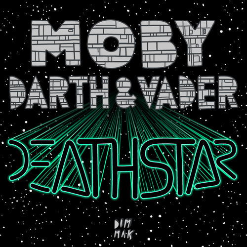 Moby & Darth & Vader – Death Star